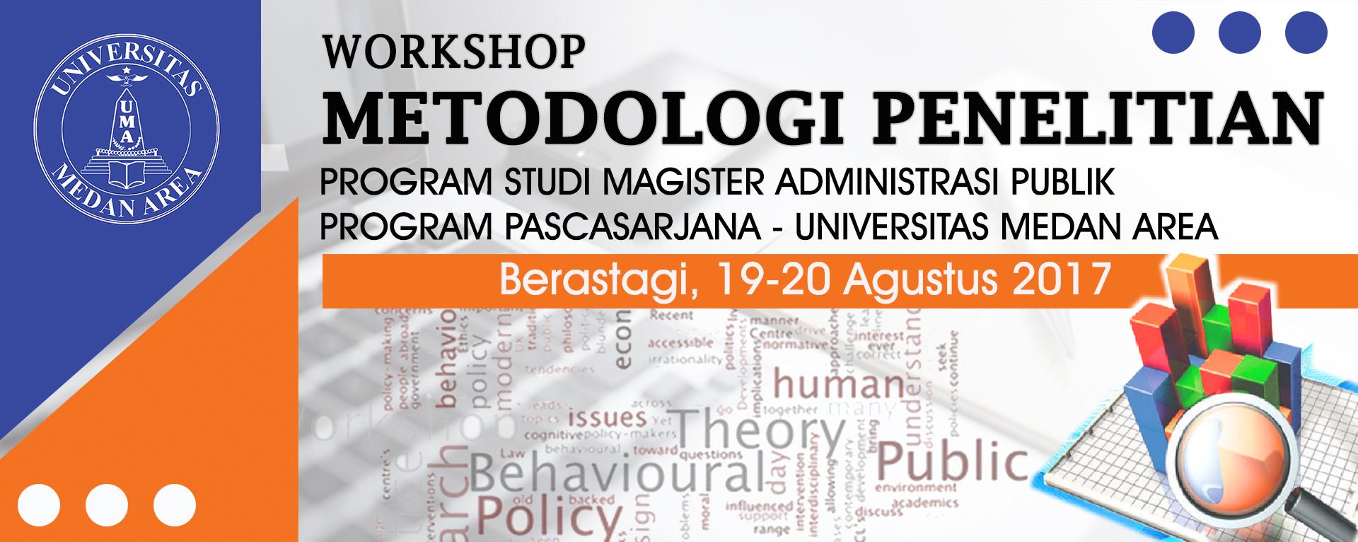 Workshop Metodologi Penelitian Magister Administrasi Publik