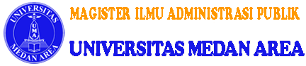 Magister Ilmu Administrasi Publik | Program Pascasarjana Universitas Medan Area